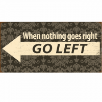 Magnet-Schild WHEN NOTHING GOES RIGHT ..