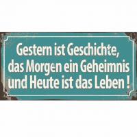 Magnet-Schild GESTERN IST GESCHICHTE, ..