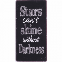 Magnet-Schild STARS CAN'T SHINE WITHOU..