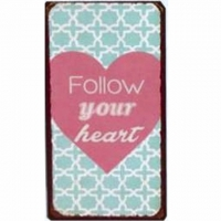 Magnet-Schild FOLLOW YOUR HEART