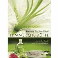 Himmlische Düfte - Susanne Fischer-Riz..